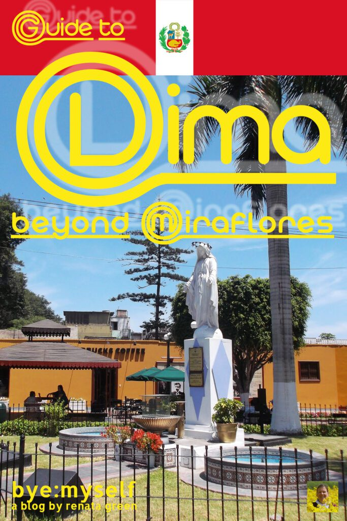 Pinnable Picture for the Post on Guide to LIMA - beyond Miraflores