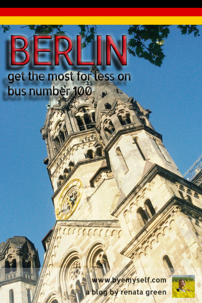 Pinnable Picture Who needs an expensive hop on hop off bus when you get to see Berlin's most important sights and sites right from the city bus number 100. Buy a cheap Welcome Card that allows you to explore Germany's capital on your own and get the most for less.