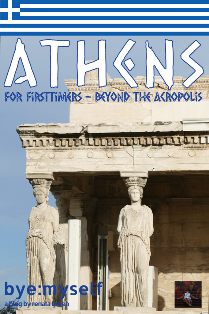 Pinnable PIcture for the Post on Athens for Firsttimers - Beyond the Acropolis. Caryatid Porch of the Erechtheion on the Acropolis at Athens