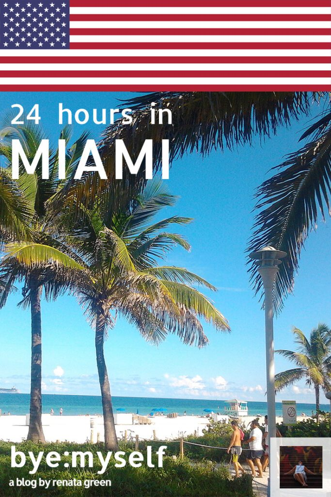 Pinnable Picture for the Post on 24 Hours in Miami, USA