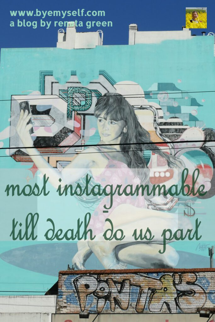 Pinnable Picture for the post Most Instagrammable - till death do us part. It shows a girl taking a selfie.