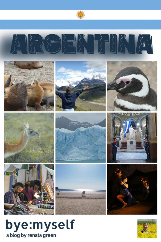 Pinnable Picture for the Post Guide to ARGENTINA - from sweltering heat to the eternal ice of Patagonia