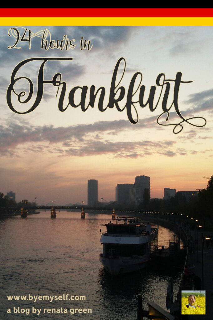 Pinnable Picture for the post on 24 hours in Frankfurt