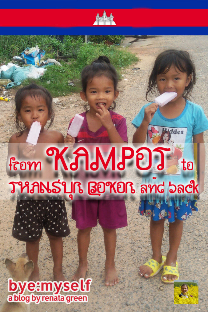 From KAMPOT to THANSUR BOKOR and back