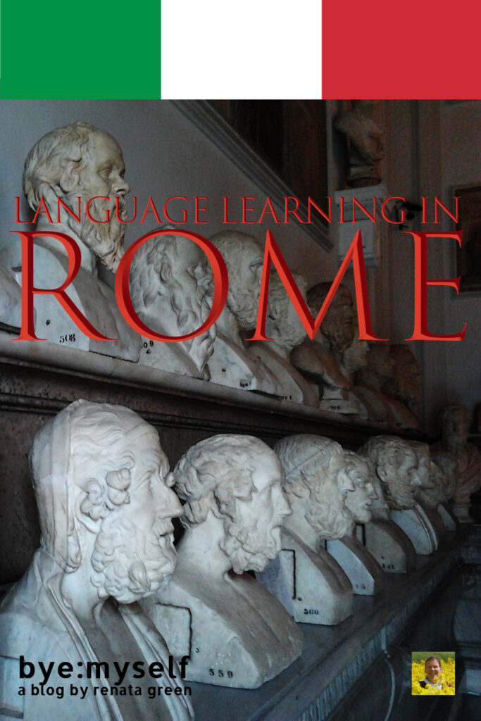 Pinnable Picture for the Post on Language Learning in Rome
