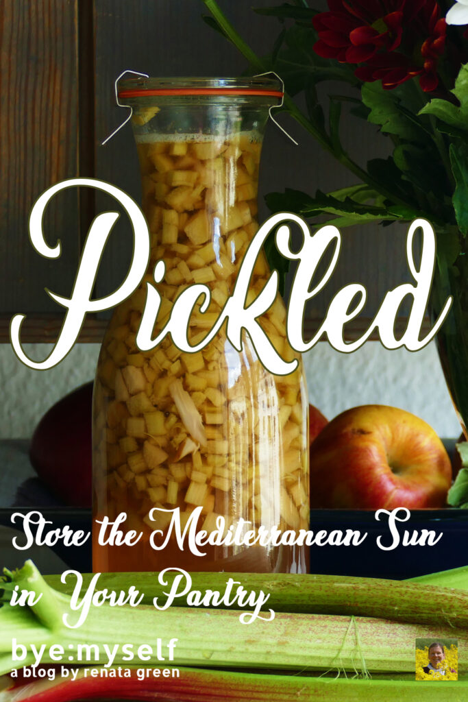 Pinnable Picture for the Post on Pickled And Potted: Store the Mediterranean Sun in Your Pantry