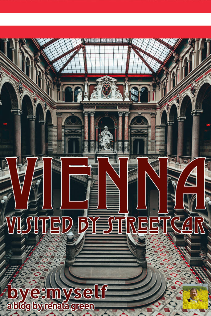 Pinnable PIcture for the Post on Vienna Visited by Streetcar