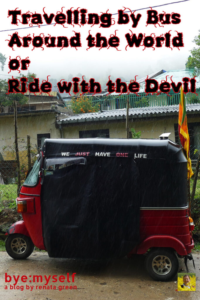 Pinnable Picture for the Post on Travelling by Bus Around the World or Ride with the Devil