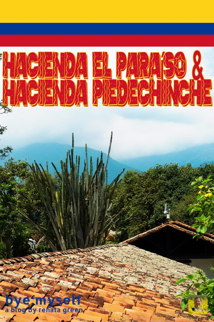 Pinnable Picture on the Post on Guide to CALI - And a Day Trip to Paradisiac Haciendas