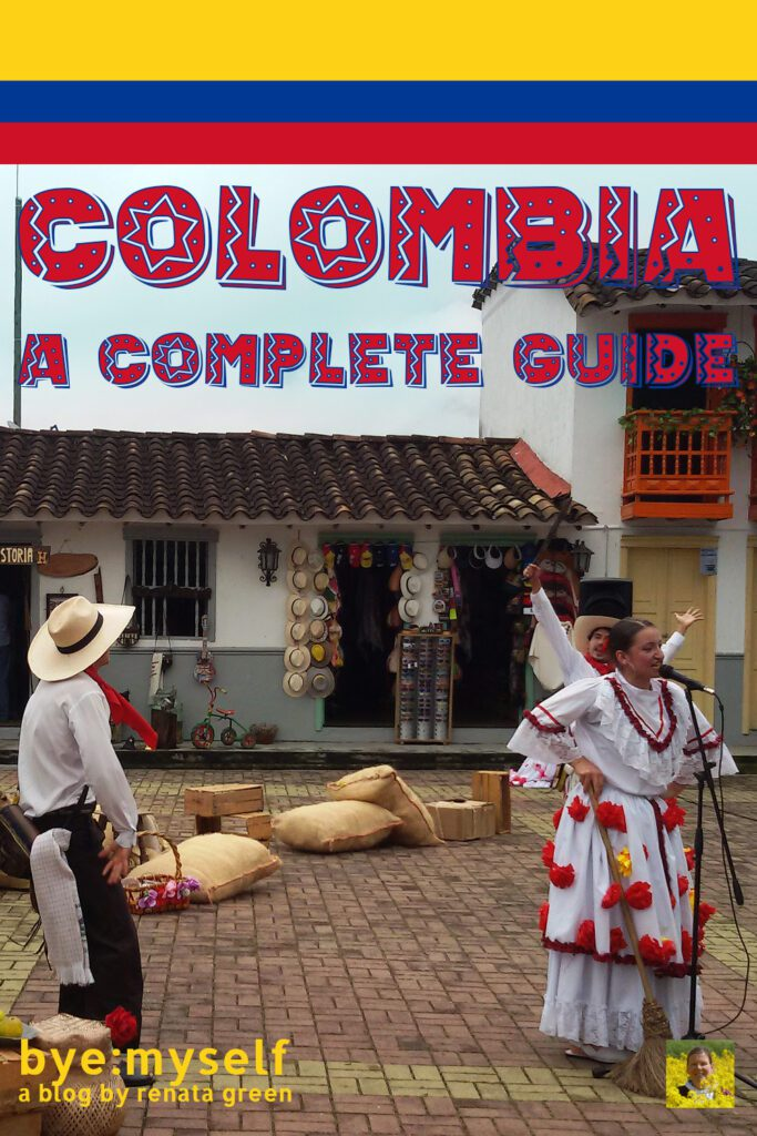 Pinnable Picture for the Post on COLOMBIA - a complete guide