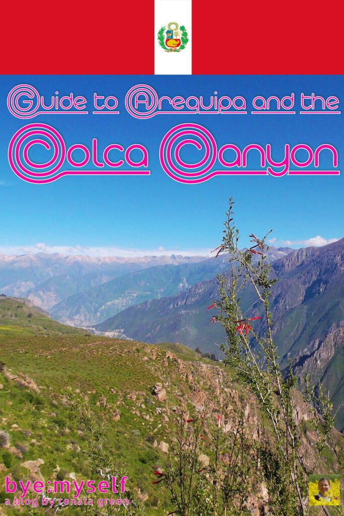 Pinnable Picture for the Guide to AREQUIPA and the COLCA CANYON