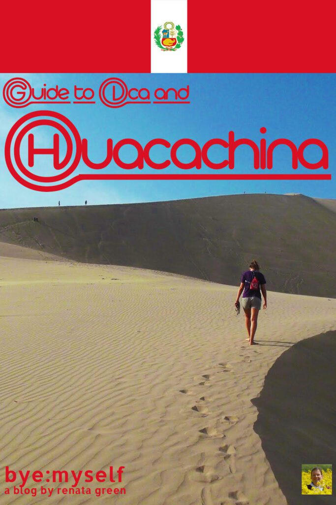 Pinnable Picture for the Post on Guide to Ican and Huacachina