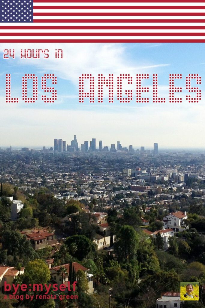 Pinnable Picture for the Post on 24 hours in Los Angeles
