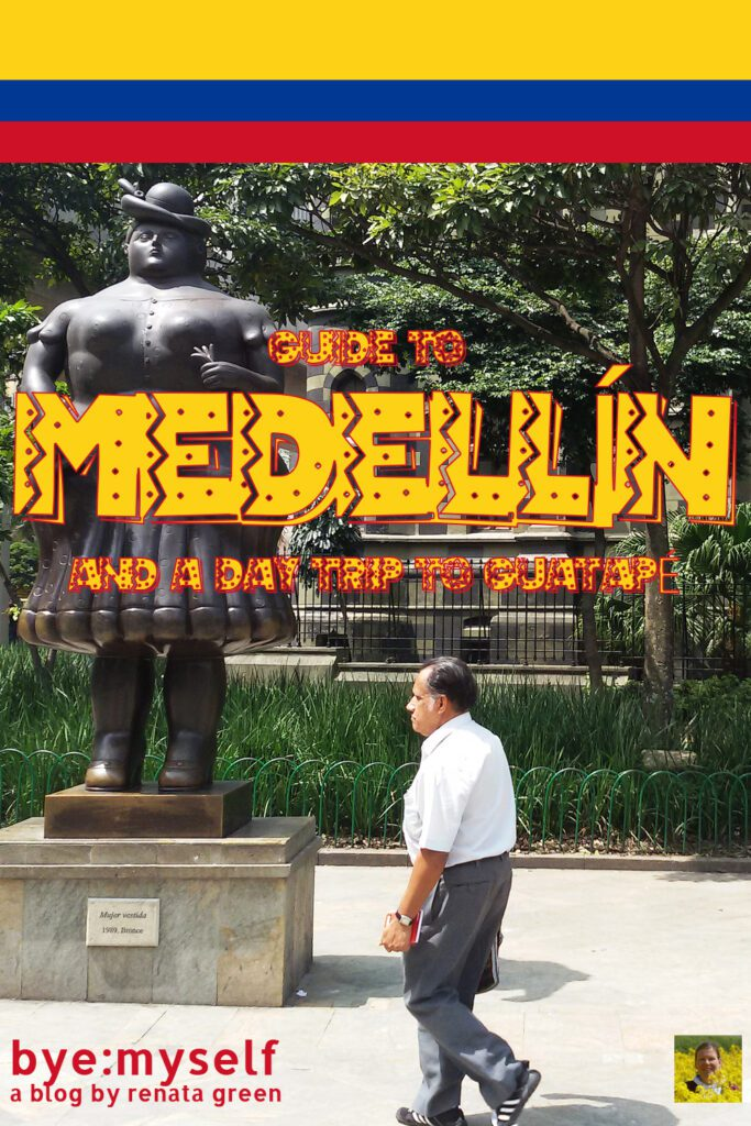 Pinnable Picture for Post on Guide to MEDELLÍN – And a Day Trip to GUATAPÉ —showing a sculpture of F Botero