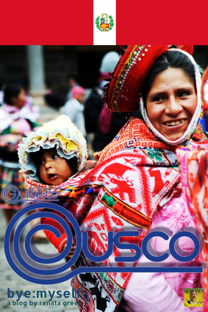 Pinnable Picture for the Post on the Guide to Cusco