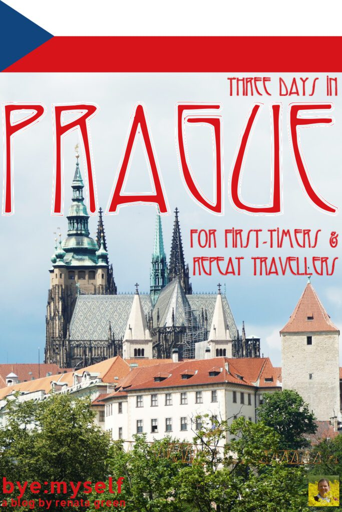 Pinnable Picture on the Post on Three Days in PRAGUE for first-timers and repeat visitors