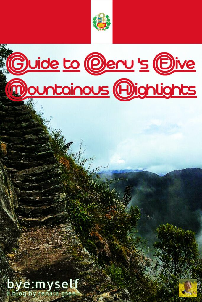 Pinnable Picture on the Post on Guide to Peru 's Five Mountainous Highlights