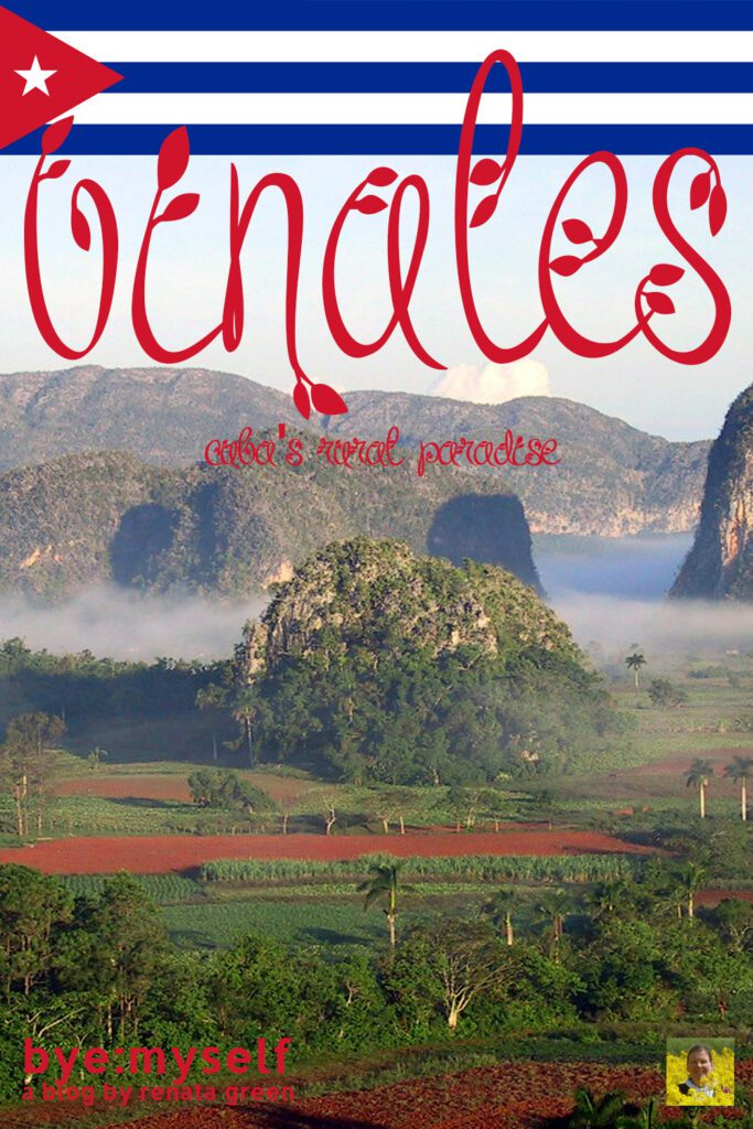 Pinnable Picture for the Post on Guide to VINALES - Cuba 's Rural Paradise