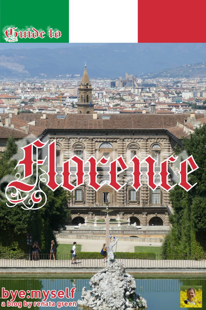 Pinnable Picture for the Post Guide to FLORENCE: Life at an Open-Air-Museum