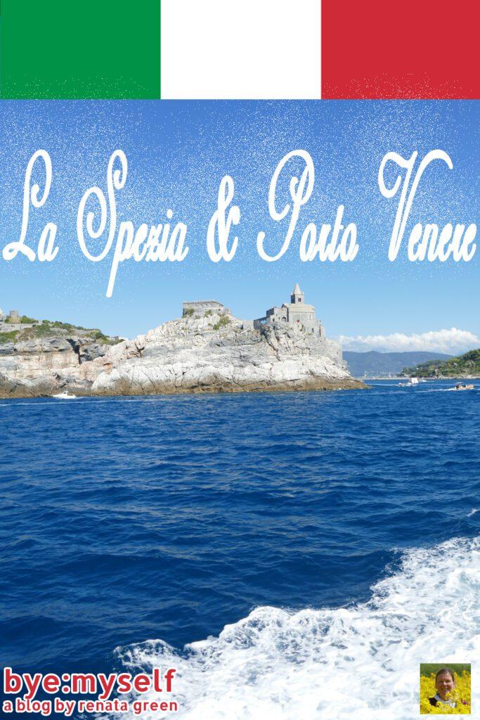 Pinnable Picture for the Post on LA SPEZIA and PORTO VENERE - Precious Gems on the Ligurian Coast