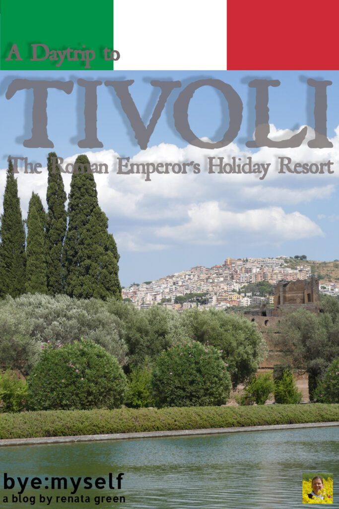 Pinnable Picture for the Post on TIVOLI - Villas, Waters, and Wealth. A Day Trip from Rome