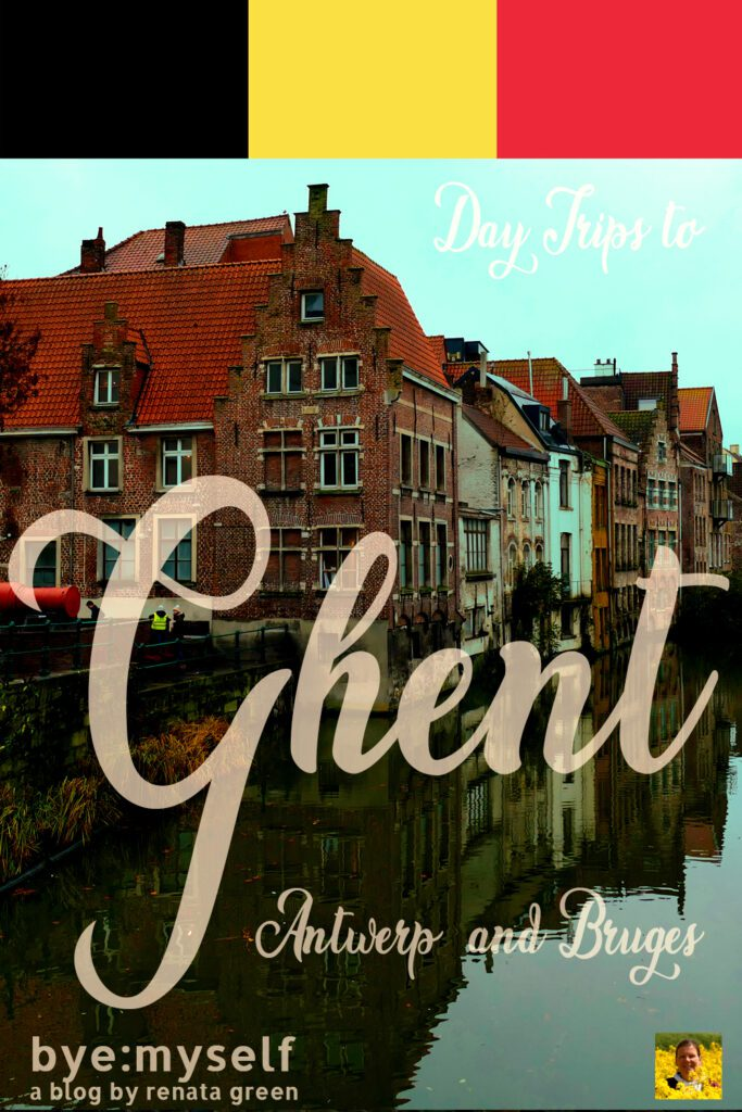 Pinnabel Picture for the Post BRUSSELS and Beyond: Day Trips to Antwerp, Bruges, and Ghent