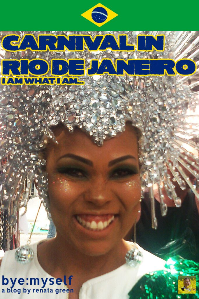 Pinnable Pictures on the Post Carnival in Rio de Janeiro - I am what I am...