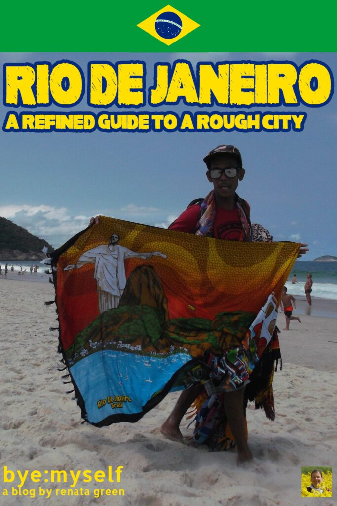 Pinnable Picture on the post on RIO DE JANEIRO - a refined guide to a rough city