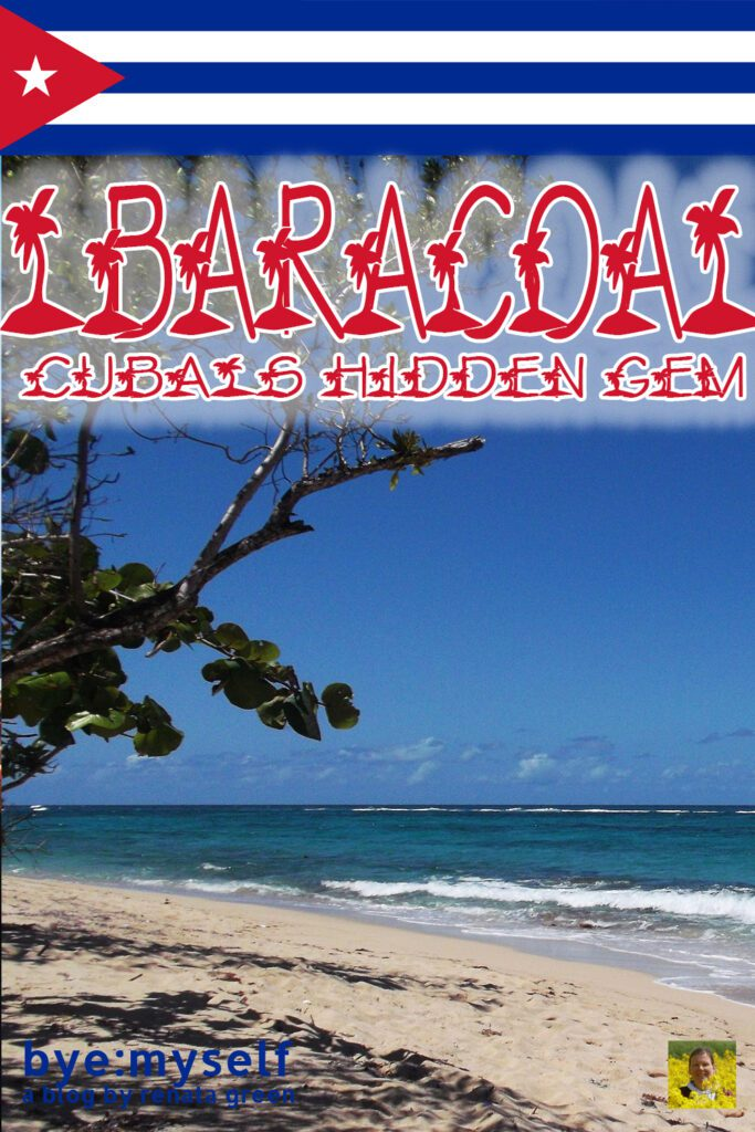 Pinnable Picture for the Post on Guide to BARACOA - Cuba's Hidden Gem