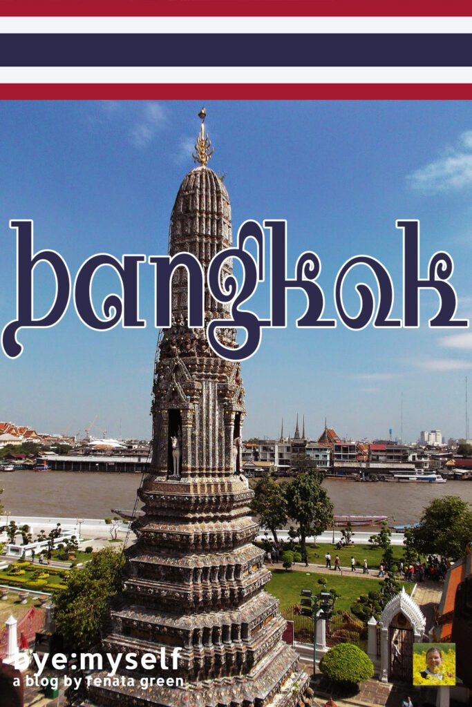 Pinnable Picture for the Post on BANGKOK - more than just one night