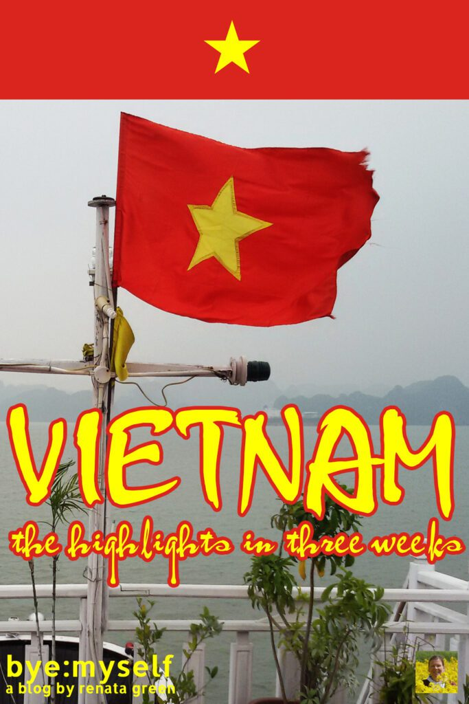 Pinnable Picture for the Post on VIETNAM - the highlights in three weeks