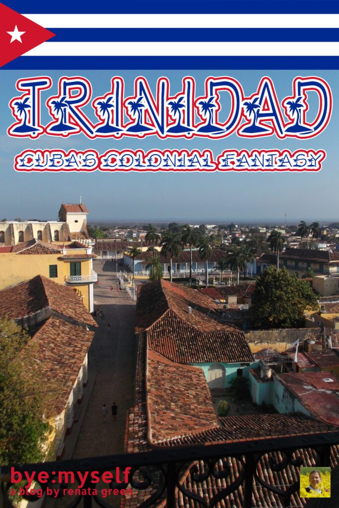 Pinnable Pictures on the Post Guide to TRINIDAD - Cuba's Colonial Fantasy