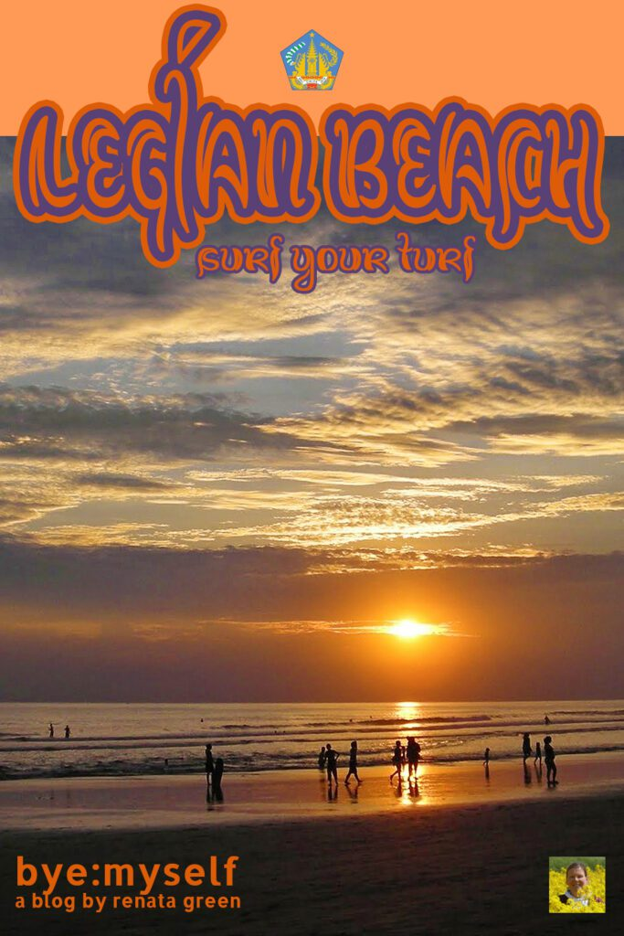 Pinnable Picture on the Post on LEGIAN BEACH - Surf Your Turf