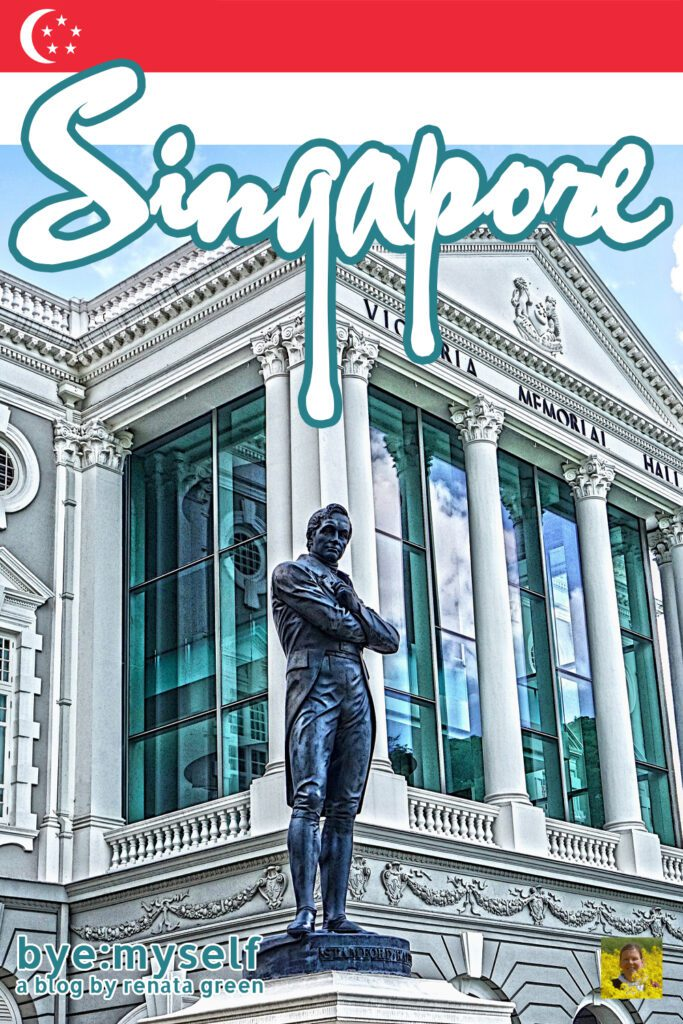 Pinnable Picture on the Post on SINGAPORE - first-timers guide to a powerful city-state