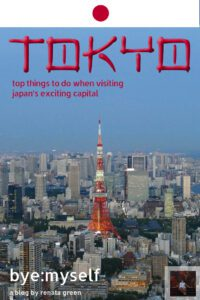 Pinnable Picture for the Post on TOKYO – Guide to 10 Extraordinary Neighborhoods