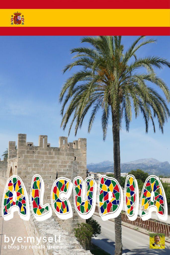 Pinnable Picture for the Post on ALCÚDIA - Dreamy Beach on Mallorca's North Coast
