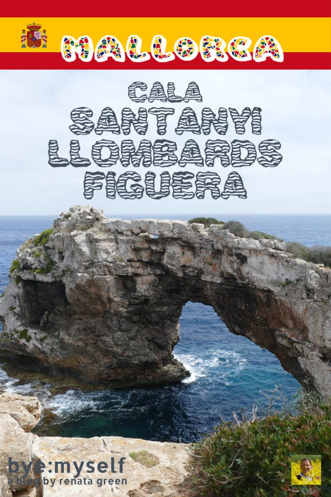Pinnable Picture for the Post on Mallorca's East Coast Bay by Bay: Cala Santanyí, Cala Llombards, Cala Figuera