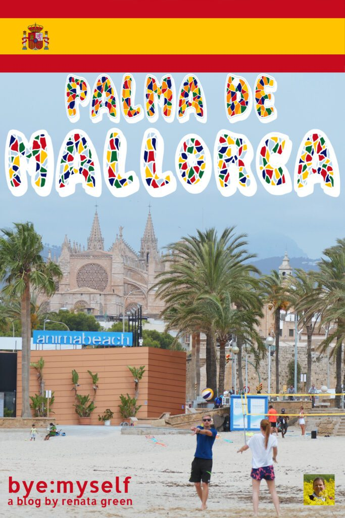 Pinnable Picture for the Post on PALMA de MALLORCA - what to see in two days