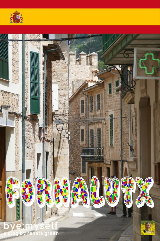 Pinnable Picture for the Post on FORNALUTX - the Most Delightful Village in the Tramuntana Mountains