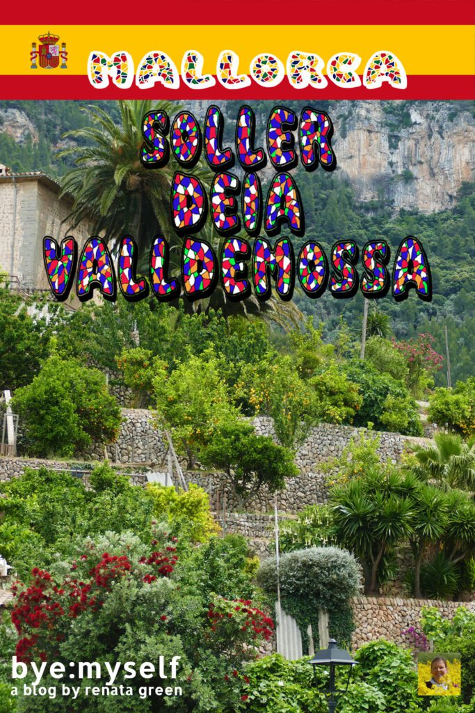 Pinnable Picture for the Post on One Day in SOLLER, DEIA, and VALLDEMOSSA - Famous Places for Famous People