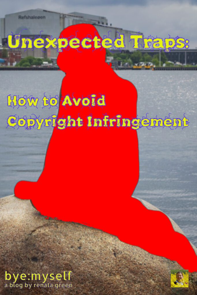 Pinnable Picture for the Post on How to Avoid Copyright Infringement: Unexpected Traps