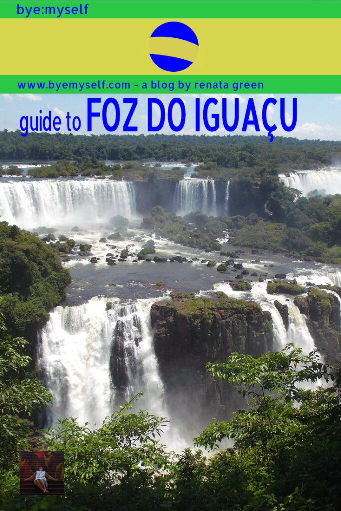 Pinnable Picture on the Post on Guide to FOZ DO IGUAÇU - Where the Water Falls in Waterfalls