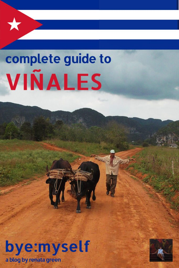 Pinnable Picture on the Post on Guide to VINALES - Cuba 's Rural Paradise