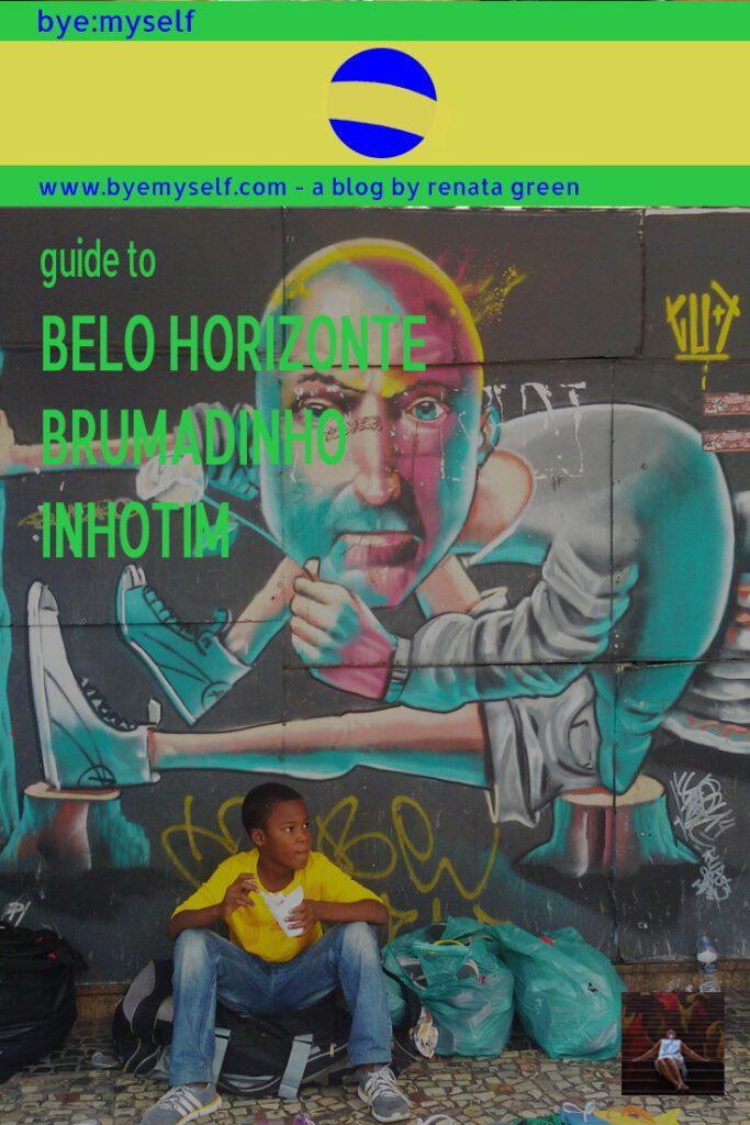 Pinnable Pictures for the Post Trip to BELO HORIZONTE | BRUMADINHO | INHOTIM