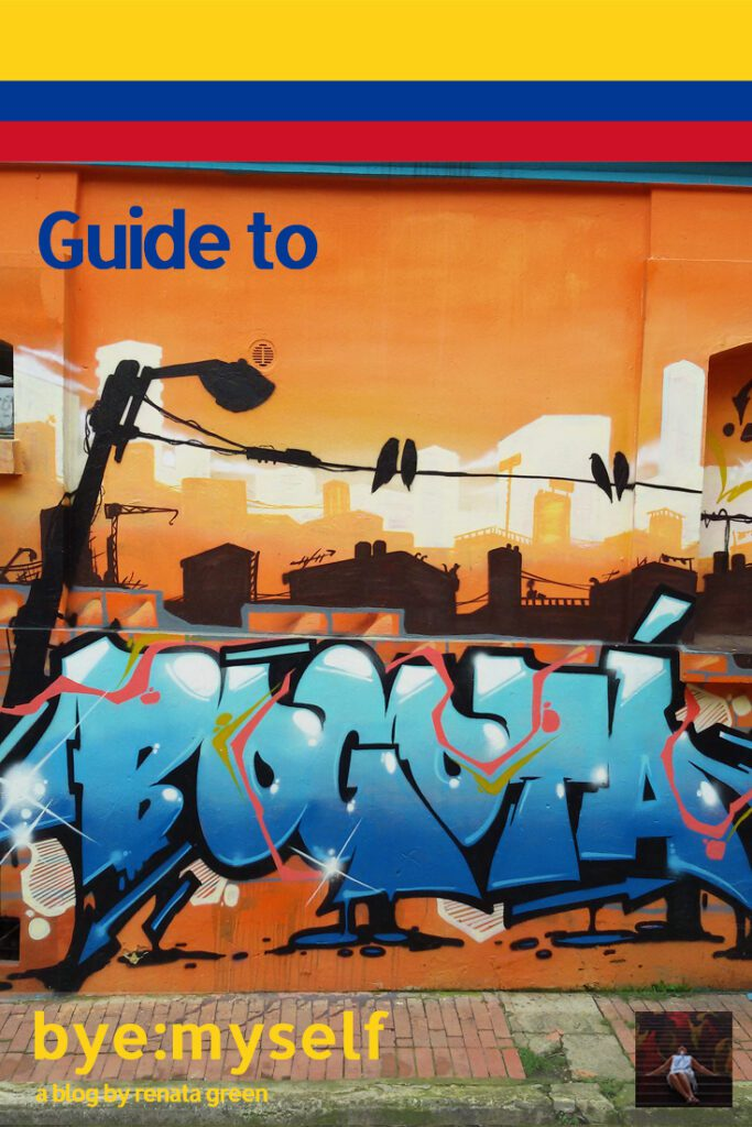 Pinnable Picture on the Post on Guide to BOGOTÁ - Colombia's hip 'n' artsy capital