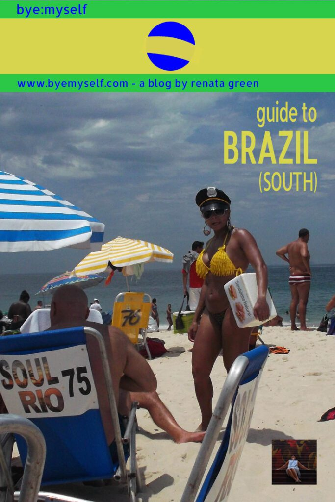 Pinnable Pictures on the Post Guide to BRAZIL - Travelling the South
