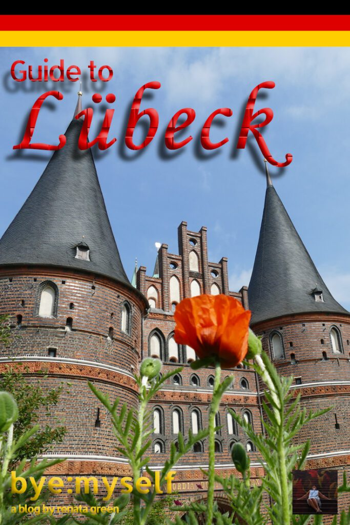 Pinnable Picture for the post on LUBECK - a guide to Germany's most ravishing city
