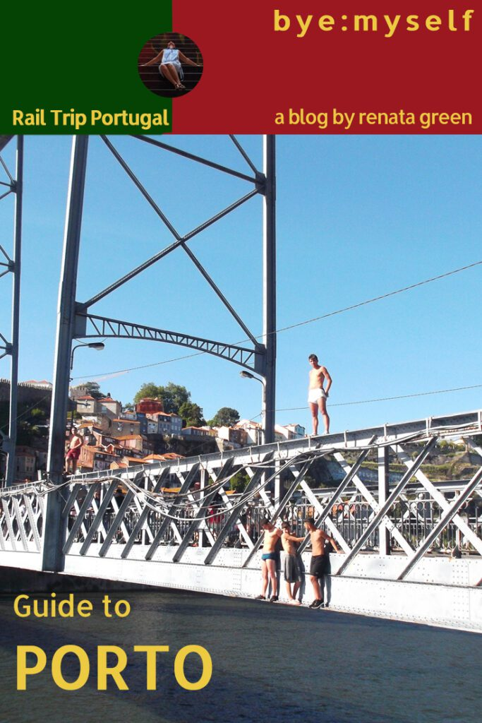 Pinnable Picture for the Post on Two Days in PORTO. The Grand Tour