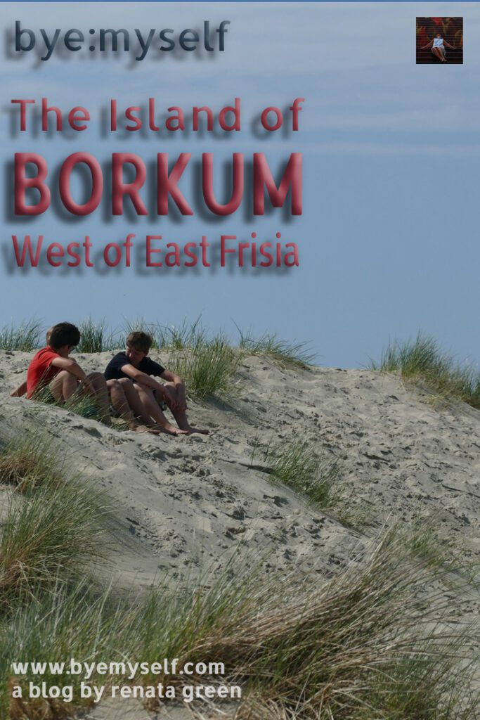 Pinnable Picture for the post on The Island of BORKUM - West of East Frisia