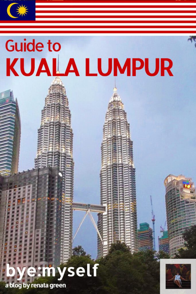 Pinnable Picture for the post on Highlights of KUALA LUMPUR - literally